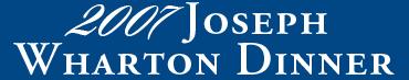 2007 Joseph Wharton Dinner