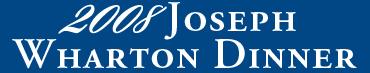 2008 Joseph Wharton Dinner