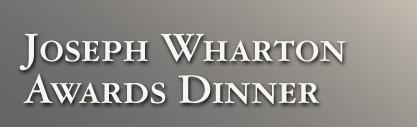 Joseph Wharton Awards Dinner